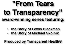 """From Tears to Transparency"" award-winning series featuring: